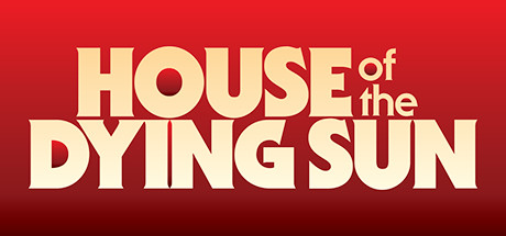 Download Game House of the Dying Sun - SKIDROW