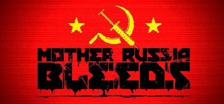Download Game Mother Russia Bleeds - CODEX