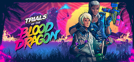 Download Game Trials of the Blood Dragon