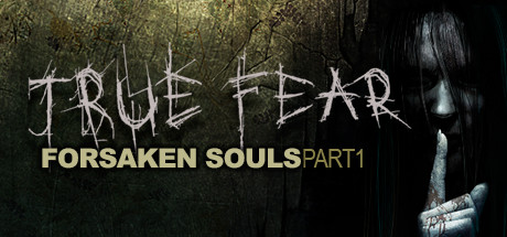 Download Game True Fear Forsaken Souls Part 1