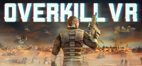 Download Game Overkill VR