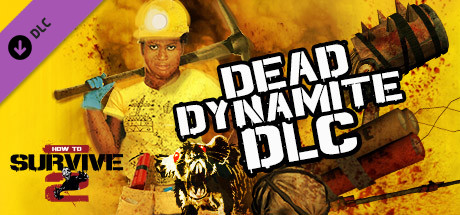 Download Game How To Survive 2 Dead Dynamite-SKIDROW