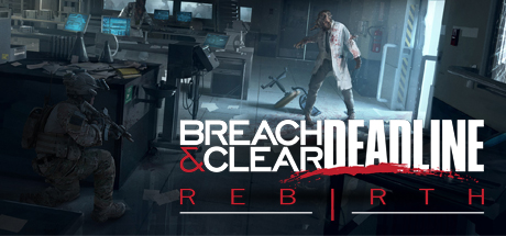 Download Game Breach and Clear Deadline Rebirth